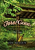 Fore! Gone. Minnesota's Lost Golf Courses, 1897-1999
