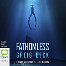 Fathomless Audiobook by Greig Beck Narrated by Sean Mangan