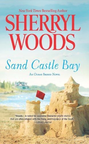 Sand Castle Bay (An Ocean Breeze Novel) by Sherryl Woods