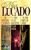 Lucado 3 in 1: In the Grip of Grace/When God Whispers Your Name/Applause of Heaven (Lucado 3 in 1)