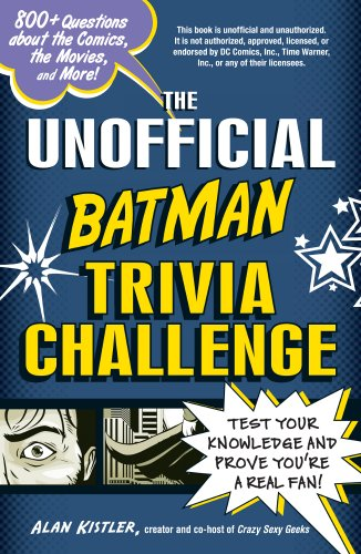 The Unofficial Batman Trivia Challenge: Test Your Knowledge and Prove You're a Real Fan! at Gotham City Store