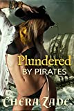 Plundered by Pirates: Historical Group Erotica