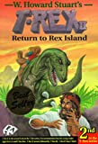 T-Rex II: Return to Rex Island (0969680015) by W. Howard Stuart