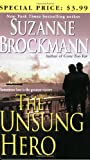 The Unsung Hero (Troubleshooters, Book 1) (0345463390) by Brockmann, Suzanne