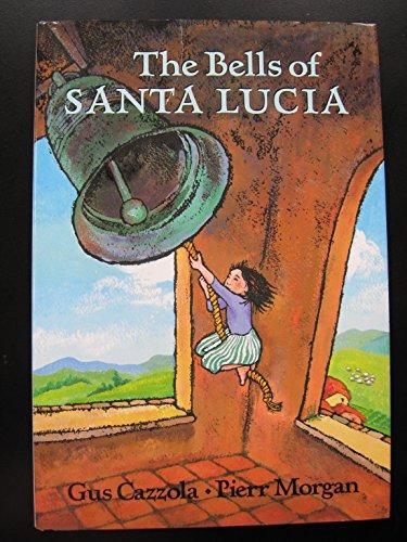 Bells of Santa Lucia