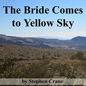 The Bride Comes to Yellow Sky Audiobook