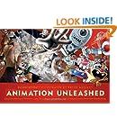 Animation Unleashed: 100 Principles Every Animator, Comic Book Writer