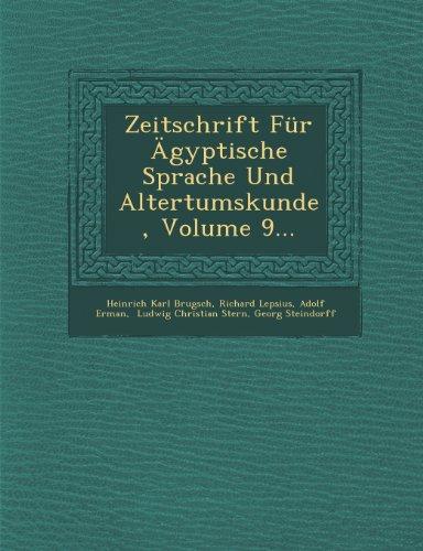 Zeitschrift Für Ägyptische Sprache Und Altertumskunde, Volume 9...