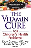 img - for The Vitamin Cure for Children's Health Problems book / textbook / text book
