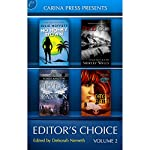 Carina Press Presents: Editor's Choice, Volume II | Shirley Wells,Janni Nell,Julie Moffett,Robert Appleton