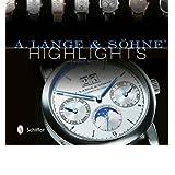 [(A. Lange & Sohne Highlights)] [ By (author) Henning Mützlitz ] [September, 2013]