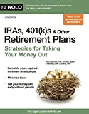 img - for IRAs, 401(k)s & Other Retirement Plans: Strategies for Taking Your Money Out book / textbook / text book