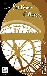 Le fantôme d'Orsay