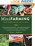 Mini Farming: Self-Sufficiency on 1/4...