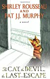 img - for The Cat, the Devil, the Last Escape: A Novel book / textbook / text book