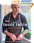 The Tucci Table: Cooking With Family...