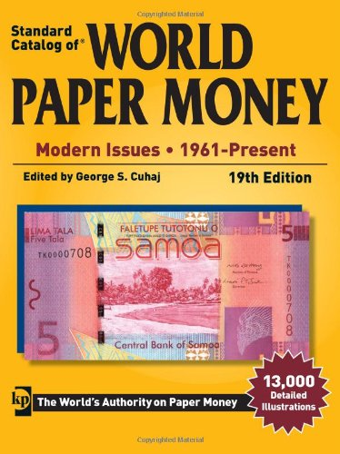 Standard Catalog of World Paper Money - Modern Issues - 19th Edition: 1961- Present