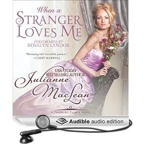 When a Stranger Loves Me: Pembroke Palace Series, Book Three (Unabridged)