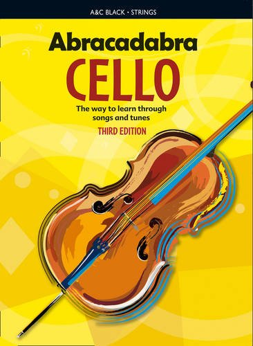 Abracadabra Strings - Abracadabra Cello, Pupil's book: The way to learn through songs and tunes