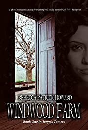 Windwood Farm: A Paranormal Mystery (Taryn's Camera Book 1)