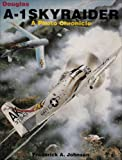 img - for Douglas A-1 Skyraider: A Photo Chronicle book / textbook / text book
