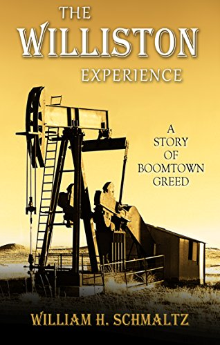 The Williston Experience: A Story of Boomtown Greed