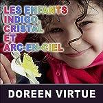 Les enfants indigo, cristal et arc-en-ciel | Doreen Virtue