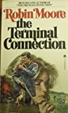 The Terminal Connection (0441826857) by Moore, Robin