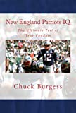 New England Patriots IQ: The Ultimate Test of True Fandom