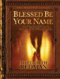 img - for Blessed Be Your Name: Worshipping God on the Road Marked with Suffering book / textbook / text book