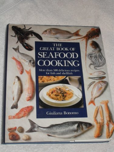 Image for The great book of seafood cooking