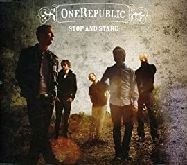 Stop and Stare One Republic