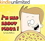 Children's books: I'm mad about pizza...