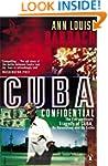Cuba Confidential: The Extraordinary...