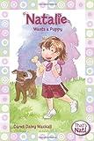 Natalie Wants a Puppy (That's Nat!) (0310715717) by Dandi Daley Mackall