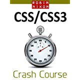 Robin Nixon's CSS & CSS3 Crash Course: Learn CSS in 16 Easy Lessonsby Robin Nixon