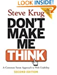 Don't Make Me Think!: A Common Sense...