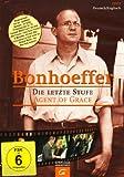 Bonhoeffer - Die letzte Stufe title=