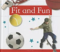 Fit and Fun
