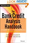 The Bank Credit Analysis Handbook: A...
