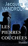 Les Pierres couch�es (French Edition)