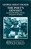 img - for By George Hugo Tucker - Poet's Odyssey: Joachim Du Bellay and the Antiquitez de Rome book / textbook / text book