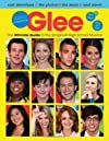 Glee: Totally Unofficial - The Ultimate Guide to the Smash-Hit High School Musical