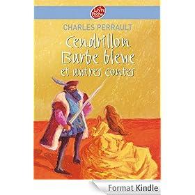 Cendrillon / Barbe Bleue et autres contes - Texte int�gral