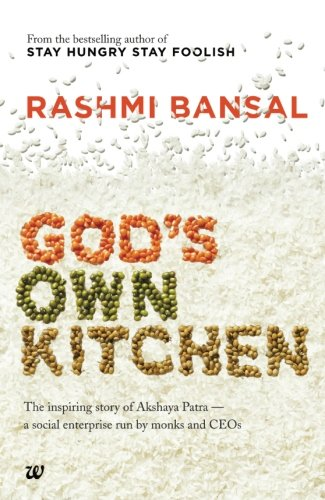 Buy God s Own Kitchen  The Inspiring Story of Akshaya Patra   A Social  Enterprise Run by Monks and CEOs Book Online at Low Prices in India   God s  Own. Buy God s Own Kitchen  The Inspiring Story of Akshaya Patra   A