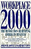 img - for Workplace 2000: The Revolution Reshaping American Business (Plume) book / textbook / text book