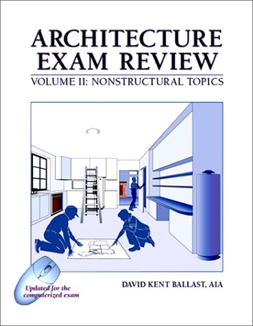 Architecture Exam Review, Vol. 2: Nonstructural Topics, 4th Edition