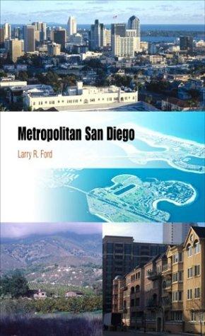 Metropolitan San Diego: How Geography And Lifestyle Shape A New Urban Environment (Metropolitan Portraits) front-413933
