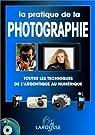 La pratique de la photographie (Nouvelle édition) par Hedgecoe