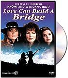Love Can Build A Bridge